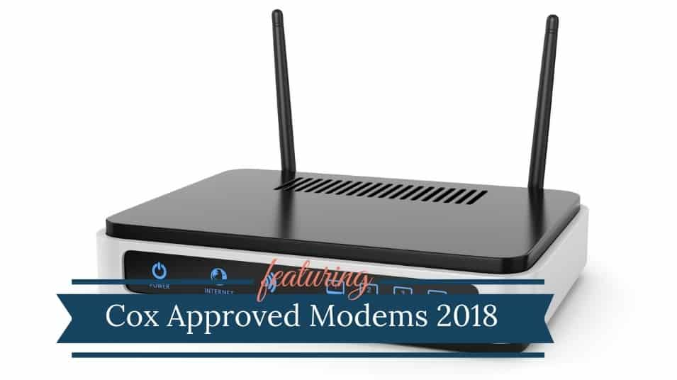 Cox Approved Modems - 2018 List