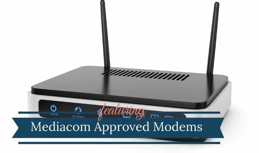 Mediacom Approved Modems