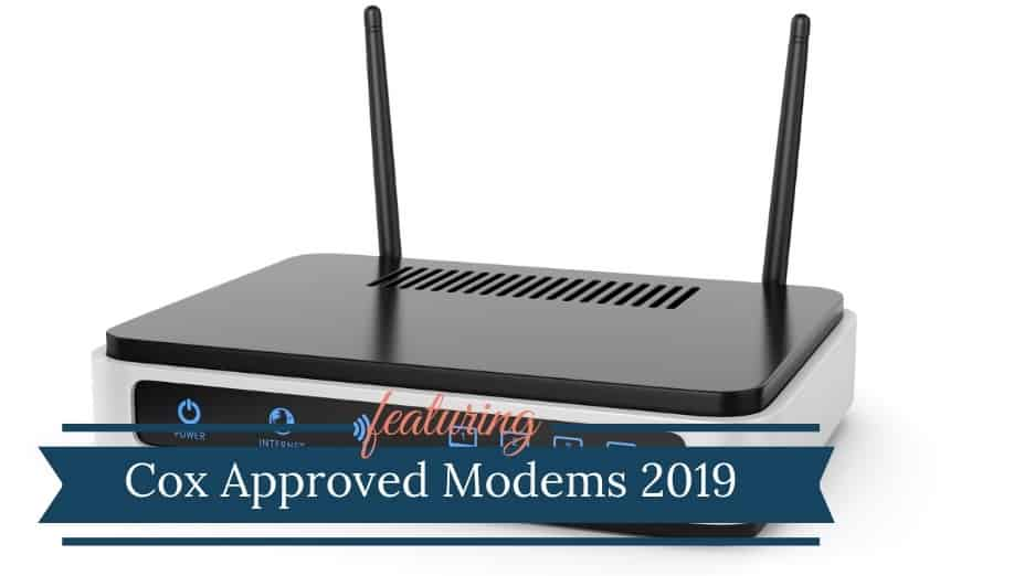 Cox Approved Modems 2019