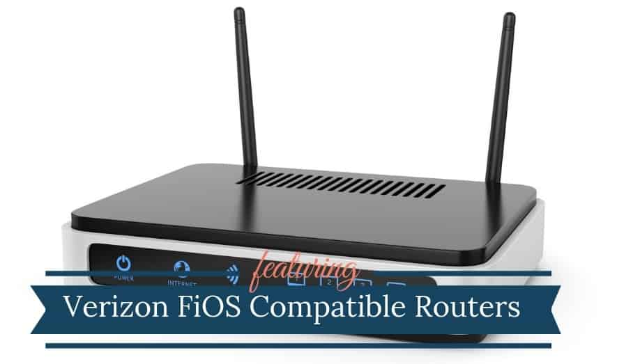 Verizon Fios Compatible Routers